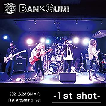 -1st shot- live recording