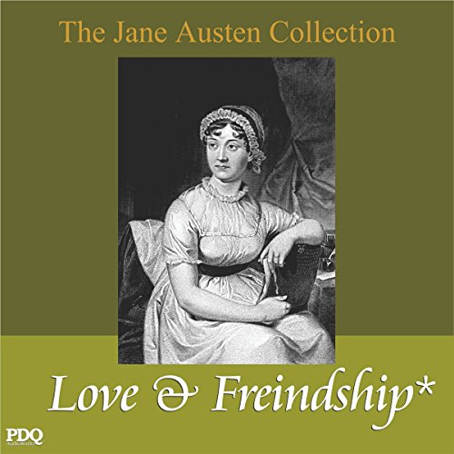 Love and Freindship: The Jane Austen Collection audiobook cover art