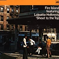 Shout to the Top by Fire Island