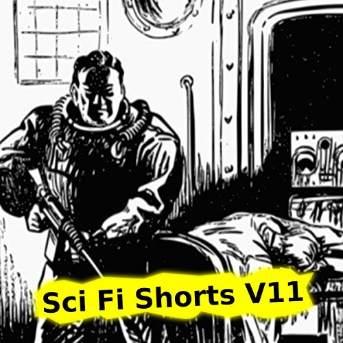 Sci Fi Shorts, Volume 11 cover art
