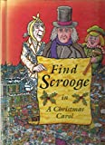 Find Scrooge in a Christmas Carol (Look & Find Books)