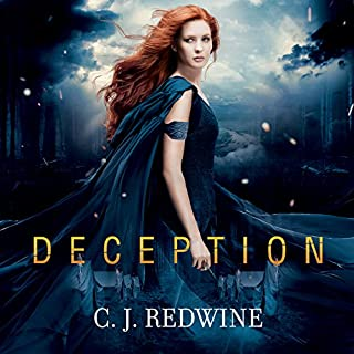 Deception     Courier's Daughter, Book 2              By:                                                                                                                                 C. J. Redwine                               Narrated by:                                                                                                                                 Renée Chambliss                      Length: 13 hrs and 5 mins     73 ratings     Overall 4.0