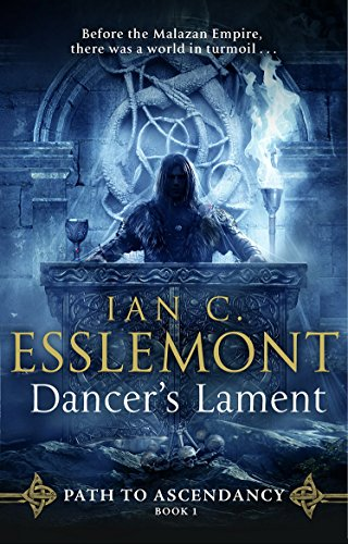 Dancer's Lament: Epic fantasy from a superb storyteller (Path to Ascendancy 1) (English Edition)