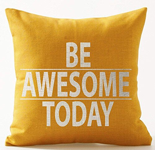 xiangwangdeli Nordic Simple Funny Inspirational Quotes Be Awesome Today Yellow Background Cotton Linen Decorative Home Office Throw Pillow Case Cushion Cover Square 18 X 18 Inches