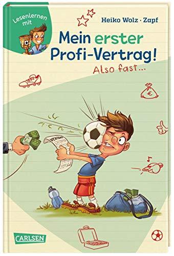 Mein erster Profi-Vertrag! Also fast … (Lesenlernen mit Spaß + Anton 5): Antons Fußball-Tagebuch – ein Comic-Roman zum Lesenlernen