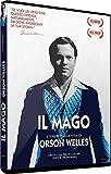Il Mago - L'Incredibile Vita Di Orson Welles