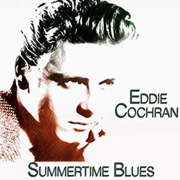Summertime Blues (25 Original Recordings)