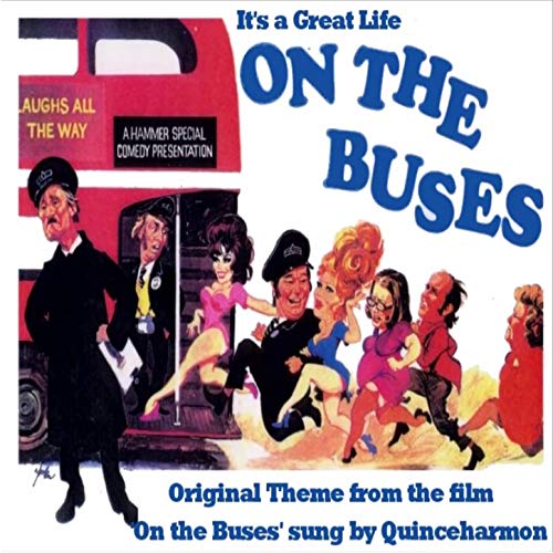 It's a Great Life on the Buses (On the Buses Film Theme)