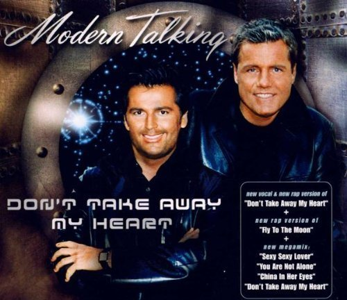 Dont Take My Heart by Modern Talking (2000-05-30)