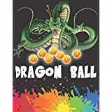 Dragon Ball: DragonBall Coloring Book for Kids and Adults | Enjoy Coloring  + 70 HD illustration Collection of  Dragon Ball Z Super Kai GT Saiyan And More!
