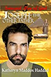 Joseph: The Other Father (Intrepid Men of God) (Volume 5)