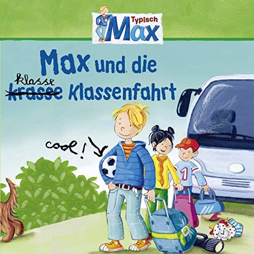 Max und die klasse Klassenfahrt Titelbild
