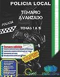 Temario Avanzado Policía Local de Andalucía: Temas 1 a 15