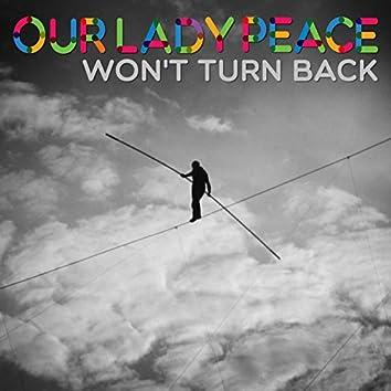 Won't Turn Back