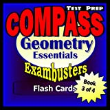 COMPASS Test Prep Geometry Review--Exambusters Flash Cards--Workbook 3 of 4: Compass Exam Study Guide...