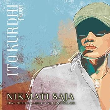 Nikmati Saja (feat. Philip Lagabelo & Yulianti Kaiser)