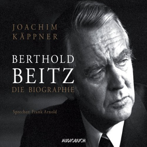 Berthold Beitz     Die Biographie              By:                                                                                                                                 Joachim Käppner                               Narrated by:                                                                                                                                 Frank Arnold                      Length: 7 hrs and 14 mins     Not rated yet     Overall 0.0
