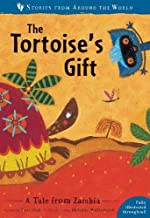 The Tortoise's Gift: A Tale from Zambia