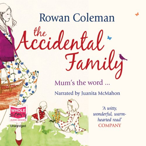The Accidental Family audiobook cover art