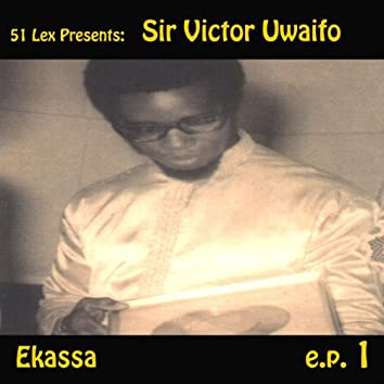 51 Lex Presents Ekassa - EP 1