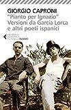 'Pianto per Ignazio'. Versioni da García Lorca e altri poeti ispanici (Italian Edition)