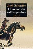L'Homme des vallées perdues (Libretto t. 383)