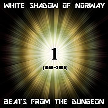Beats From The Dungeon 1
