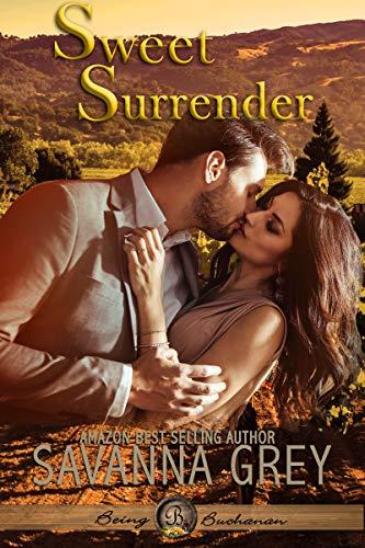 Sweet Surrender (Being Buchanan Book 1) by [Savanna  Grey, Savanna Grey]