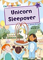 Unicorn Sleepover: (Purple Early Reader) (Maverick Early Readers Purple)