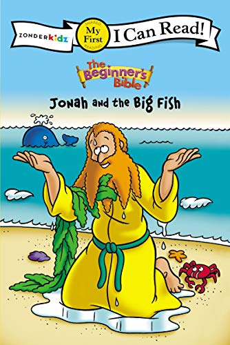 The Beginner's Bible Jonah and the Big Fish: My First (I Can Read! / The Beginner's Bible)