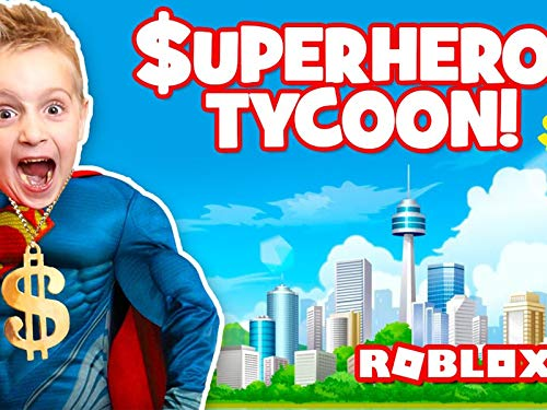 Super Hero Tycoon! Building Fortress And Opening Super Hero Toys!