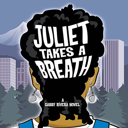 Juliet Takes a Breath audiobook cover art