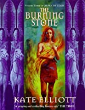 The Burning Stone (Crown of Stars S.) vol 3