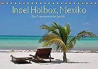 Insel Holbox, Mexiko - Eine Trauminsel in der Karibik (Tischkalender 2022 DIN A5 quer): Mexiko und die Karibik: Ein Traum wird wahr (Monatskalender, 14 Seiten )