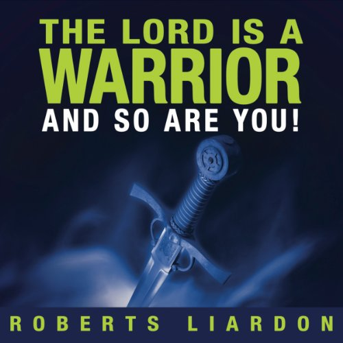 The Lord is a Warrior and so are you cover art