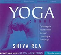 Yoga Chant: Opening the Heart Center Through Chanting & Flow Yoga