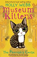 The Pharaoh's Curse (Museum Kittens)