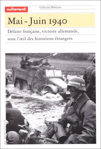 Mémoires, numéro 62. Mai-juin 1940