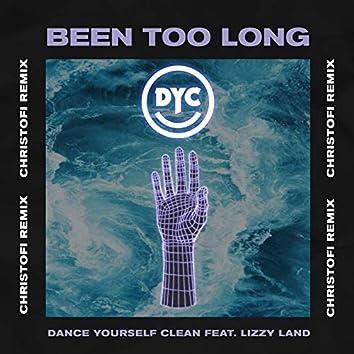 Been Too Long (Christofi Remix)