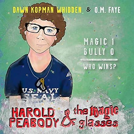 Harold Peabody & The Magic Glasses