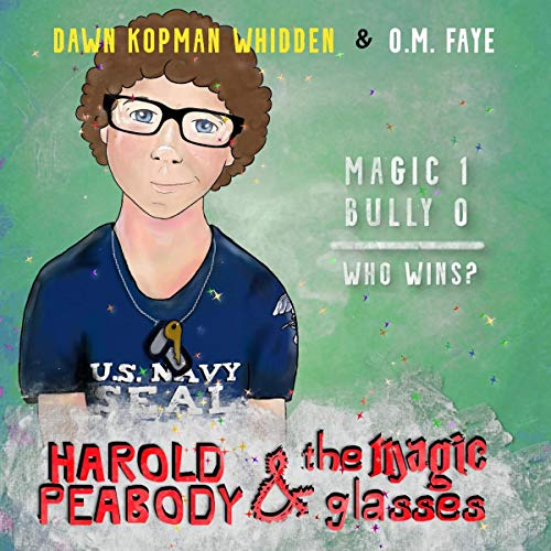 Harold Peabody & the Magic Glasses audiobook cover art