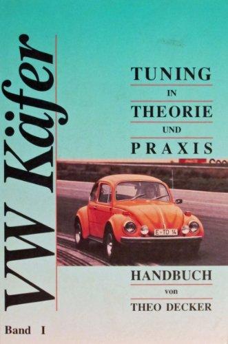 VW Käfer Tuning in Theorie und Praxis