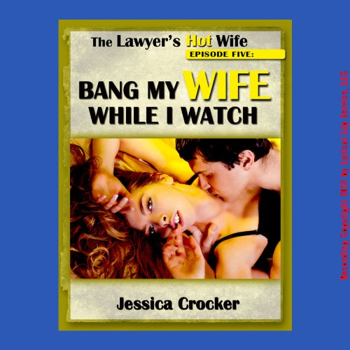 Bang My Wife While I Watch cover art
