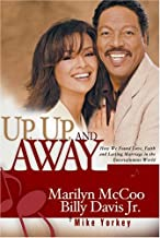 Up, Up, And Away: How we found Love, Faith, and a lasting Marriage in the Entertainment World