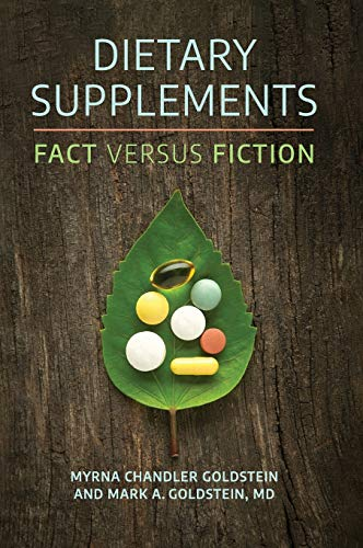 Dietary Supplements: Fact versus Fiction