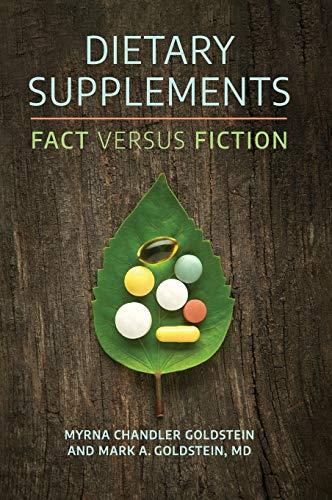 Dietary Supplements: Fact versus Fiction