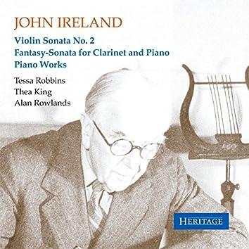 John Ireland: Violin Sonata No. 2 - Fantasy-Sonata for Clarinet and Piano - Piano Works
