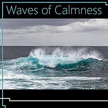 Waves of Calmness – Calming Sounds to Relax, Nature Waves, Sea Sounds, Asian Relaxation
