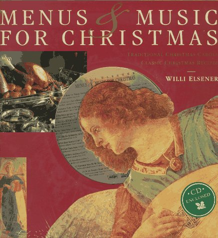 Menus & Music for Christmas: Traditional Christmas Carols : Classic Christmas Recipes