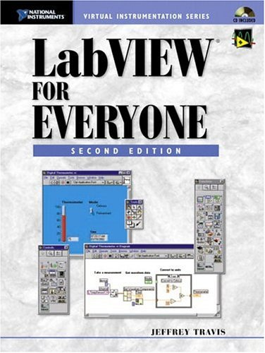 Labview for Everyone (National Instruments Virtual Instrumentation Series)